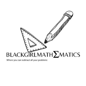 Black Girl Mathematics